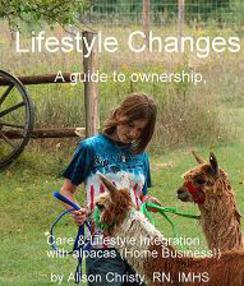 Lifestyle Changes, Alpaca Ownership